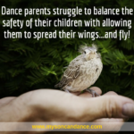 How to Let Your Dancing Son Spread His Wings—Alone