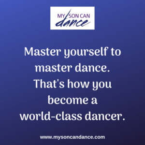 become a world-class dancer